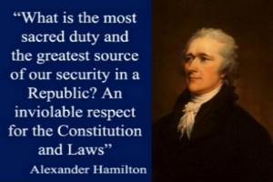 A true Leader must have An inviolable respect for The Constitution and its Laws.