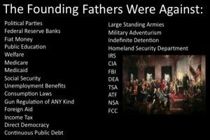 The Founding Fathers were against these things for good reasons.