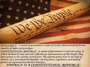 America is NOT a Democracy. America IS a Constitutional Republic.